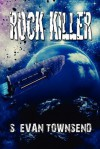Rock Killer - S. Evan Townsend