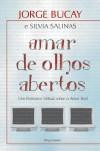Amar de Olhos Abertos - Jorge Bucay, Silvia Salinas