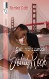 Sieh nicht zurück! Solid Rock - Romina Gold