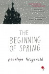 The Beginning of Spring - Penelope Fitzgerald, Andrew Miller
