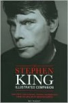 Stephen King Illustrated Companion Manuscripts, Correspondence, Drawings, and Memorabilia from the Master of Modern Horror - Bev Vincent
