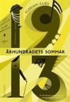 Århundradets sommar - Karin Andrae, Florian Illies