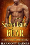Secret Baby Bear - Harmony Raines