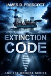 Extinction Code - James D. Prescott