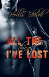 All the Things I've Lost - Hollis Shiloh