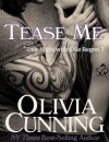 Tease Me - Olivia Cunning