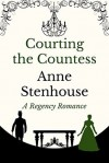Courting the Countess - Anne Stenhouse