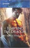 Tempting the Dragon  - Karen Whiddon