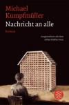 Nachricht an alle: Roman - Michael Kumpfmüller