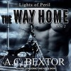 The Way Home - A.C. Bextor, Lidia Dornet, Aiden Snow
