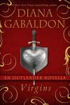Virgins: An Outlander Novella (Kindle Single) - Diana Gabaldon