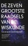 De zeven grootste raadsels van de wiskunde - Alex van de Brandhof, Roland van der Veen, Jan van de Craats, Barry Koren