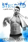 STROKED (The Stroked Series Book 1) - Meghan Quinn
