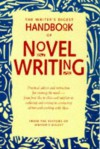 The Writer's Digest Handbook of Novel Writing -