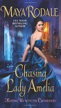Chasing Lady Amelia: Keeping Up with the Cavendishes - Maya Rodale