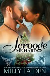 Scrooge Me Hard: BBW Paranormal Shape Shifter Romance (Paranormal Dating Agency) - Milly Taiden