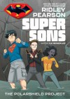 Super Sons: The PolarShield Project - Ridley Pearson, Ile Gonzalez