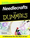 Needlecrafts For Dummies (For Dummies (Computer/Tech)) - Cheryl Fall