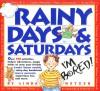 Rainy Days & Saturdays - Linda Hetzer