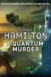A Quantum Murder (Greg Mandel 2) by Hamilton, Peter F. (2011) - Peter F. Hamilton
