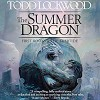 The Summer Dragon: First Book of The Evertide - Ali Ahn, Todd Lockwood