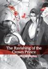 The Ravishing of the Crown Prince - Feng Nong, Wang Yi
