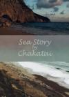 Sea Story - Chakatai