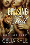 Chasing Tail (BBW Paranormal Shapeshifter Werelion Romance) (Quick & Furry Book 1) - Celia Kyle