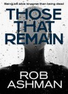 Those That Remain - Rob Ashman