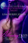 Wicked Werewolf Night - Lisa Renee Jones