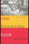 The New Bloomsday Book: A Guide Through Ulysses - Harry Blamires