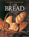 The Bread Book - Linda Collister, Anthony Blake
