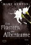 Das Flüstern der Albträume (German Edition) - Mary Burton, Karin Will
