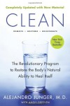 Clean: The Revolutionary Program to Restore the Body's Natural Ability to Heal Itself - Alejandro Junger