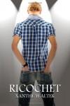 Ricochet - Xanthe Walter