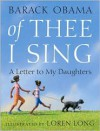 Of Thee I Sing: A Letter to My Daughters - Barack Obama,  Loren Long (Illustrator)