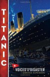 Titanic: Voices From the Disaster - Deborah Hopkinson