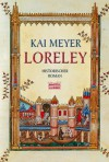 Loreley - Kai Meyer