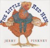 The Little Red Hen - Jerry Pinkney, Julius Lester