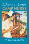 Cherry Ames, Camp Nurse - Helen Wells