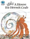 A House for Hermit Crab - Eric Carle