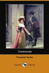 Clarimonde (Dodo Press) - Théophile Gautier