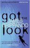 Got The Look - James Grippando