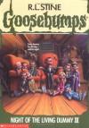 Night of the Living Dummy III (Goosebumps, #40) - R.L. Stine