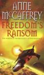 Freedom's Ransom - Anne McCaffrey