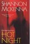 Hot Night - Shannon McKenna