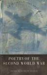 Poetry of the Second World War - Desmond Graham