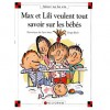 Max Et Lili Veulent Tout Savoir Sur Les Bébés - Dominique de Saint Mars, Serge Bloch