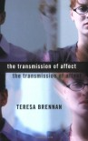 The Transmission of Affect - Teresa Brennan