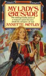 My Lady's Crusade - Annette Motley